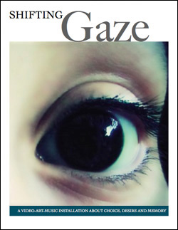 Shifting Gaze